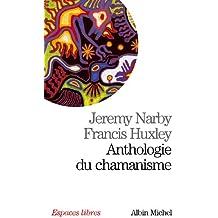 Anthologie Du Chamanisme (Collections Spiritualites)