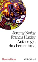 Anthologie Du Chamanisme (Collections Spiritualites)