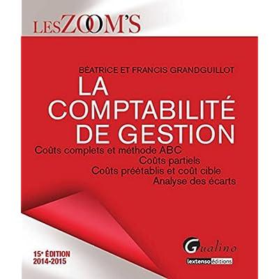 Zoom's - Comptabilité de gestion 2014 -2015, 15ème Ed