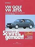 VW Golf II 9/83 bis 9/91: Jetta 1/84 bis 9/91, So wird's gemacht - Band 44