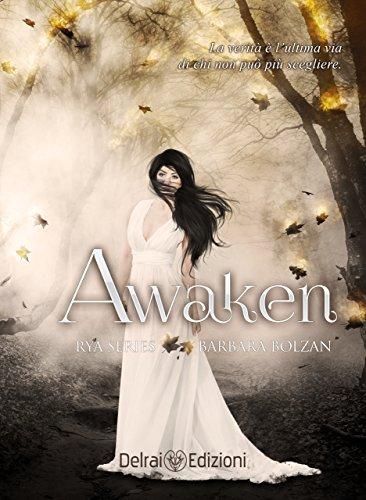 Awaken: Rya Series vol. 4 di [Bolzan, Barbara, Design, Catnip]