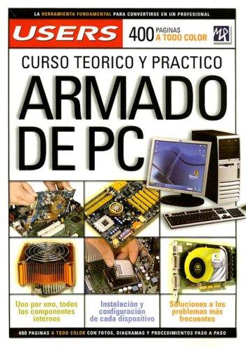 ARMADO DE PC (Manuales Users) por Mp Ediciones Staff