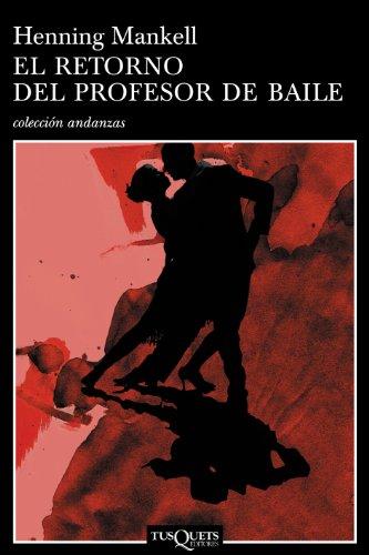 El retorno del profesor de baile (Volumen independiente nº 1)
