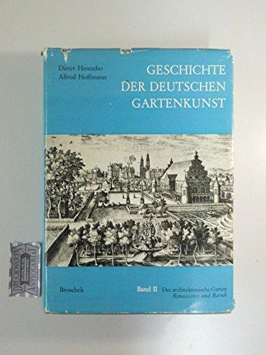Der architektonische Garten : Renaissance u. Barock.