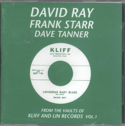 FROM THE VAULTS of KLIFF & LIN RECORDS vol. 1 (Ray Tanner)