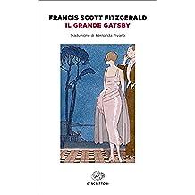 Il grande Gatsby (Einaudi): Traduzione di Fernanda Pivano (Einaudi tascabili. Scrittori Vol. 1672)