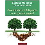 Sensibilidad e inteligencia en el mundo vegetal (Rústica nº 34)