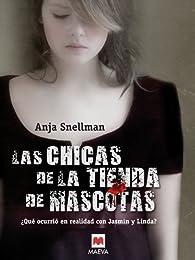 Las chicas de la tienda de mascotas par Anja Snellman