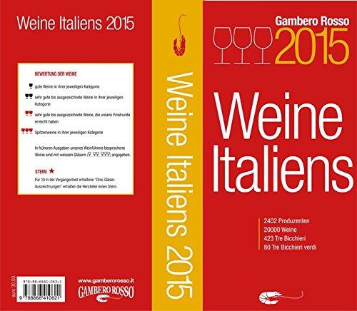 Weine Italiens 2015 - VINI D'ITALIA 2015 Gambero Rosso deutsche Ausgabe
