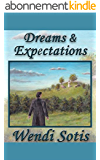 Dreams and Expectations (English Edition)