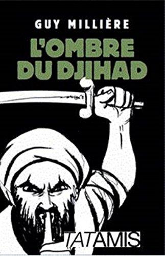 L'ombre du djihad