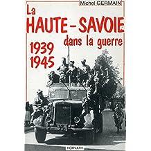 La Haute-Savoie dans la guerre : 1939-1945