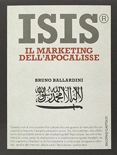 ISIS. Il marketing dellapocalisse