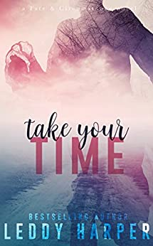 Take Your Time: a Fate and Circumstance novel by [Harper, Leddy]