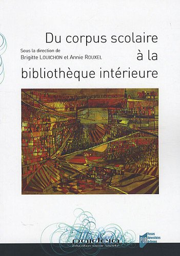 Du corpus scolaire  la bibliothque intrieure
