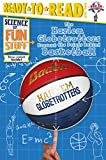 The Harlem Globetrotters Present the Points Behind Basketball (Science of Fun Stuff: Ready-To-Read, Level 3)