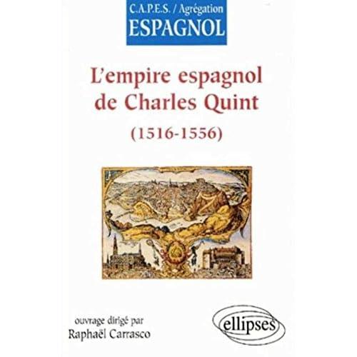 L'empire espagnol de Charles Quint (1516-1556)