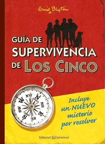 GUÍA DE SUPERVIVENCIA DE LOS CINCO (EL CLUB DE LOS CINCO)