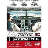"PilotsEYE.tv | NORDPOL | Cockpitmitflug A330 | LTU | ""Sonderflug zum Nordpol - 01. Mai 2007"" | Bonus: TV Reports"