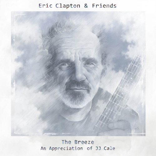 Eric Clapton & Friends: The Breeze - An Appreciation of JJ Cale by Eric Clapton (2014-08-03) (8 Jj Cale)
