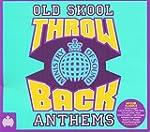 Throwback Old Skool Anthems