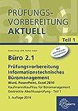 Image de Büro 2.1 - Prüfungsvorbereitung Teil 1: Informationstechnisches Büromanagement - Word,