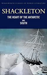 The Heart of the Antarctic and South (Classics of World Literature)