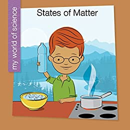 Descarga gratuita States of Matter (My Early Library: My World of Science) Epub