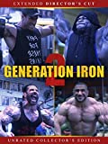Generation Iron 2: Extended Director's Cut