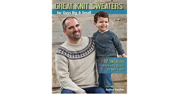 Buy Great Knit Sweaters for Guys Big \u0026 Small 12 Sweaters