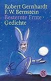 Besternte Ernte: Gedichte - Robert Gernhardt, F.W. Bernstein