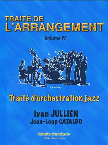 Traite de l'arrangement vol.IV par Ivan Jullien