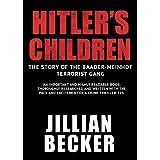 Hitler's Children: The Story of the Baader-Meinhof Terrorist Gang (English Edition)