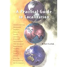 A Practical Guide to Localization (Language International World Directory, 4)