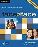 Face2face. Pre-intermediate. Workbook. Without key. Per le Scuole superiori. Con espansione online