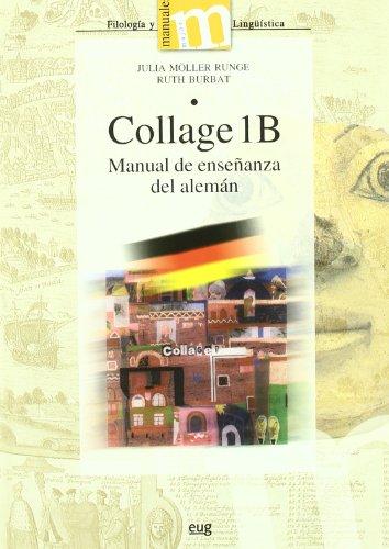 Collage IB manual de enseñanza del alemán (Manuales Minor/ Humanidades Filología y Lingüística)