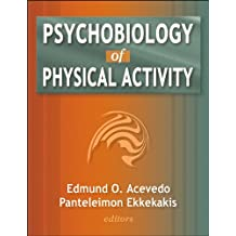 Psychobiology of Physical Activity: