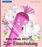 BROCKHAUSEN: Mein Album zur Einschulung 2017: Tiere am See (Schulanfang 2017)