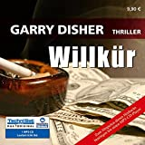 Willkür (1 MP3 CD) - Garry Disher