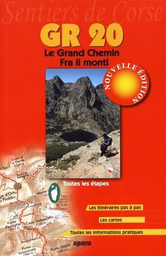 GR 20 Le Grand Chemin
