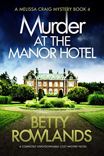 Murder at the Manor Hotel (Melissa Craig 4)