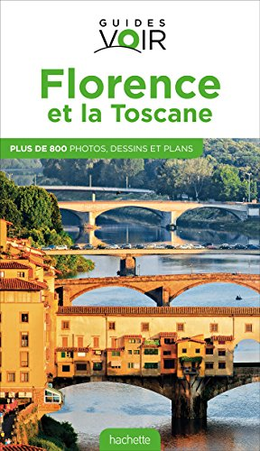 Guide Voir Florence et la Toscane par Collectif