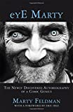 eYE Marty: The newly discovered autobiography of a comic genius by Marty Feldman (2015-11-05)