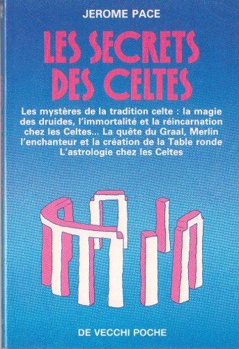 Les secrets des Celtes par J Pace