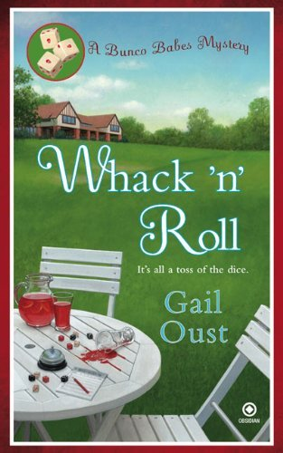 whack-n-roll-bunco-babes-mysteries-paperback-by-gail-oust-2009-08-04