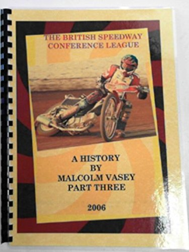 The British Speedway Conference League, a history, part three