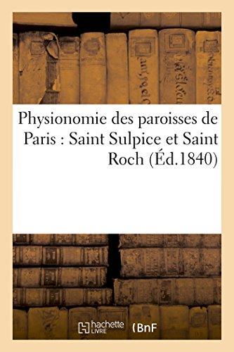 Physionomie des paroisses de Paris : Saint Sulpice et Saint Roch par A. Vaton