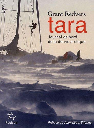 Tara : Journal de bord de la dérive arctique