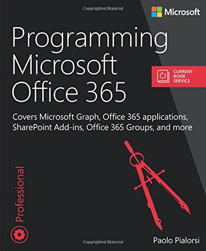 Programming Microsoft Office 365 (includes Current Book Serv (Developer Reference (Paperback))