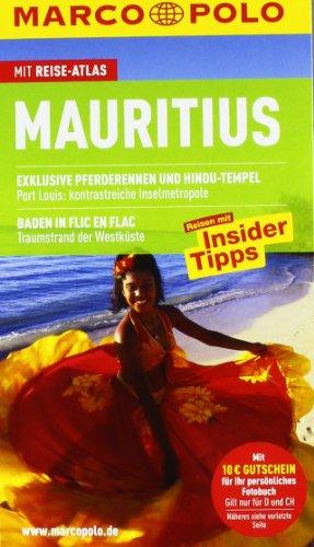 Mauritius: Reisen mit Insider-Tipps. Mit Reiseatlas